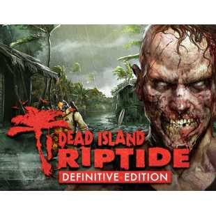Dead Island: Riptide Definitive Edition (PC)