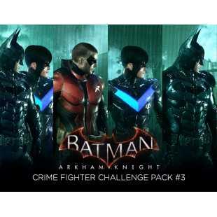 Batman: Arkham Knight - Crime Fighter Challenge Pack #3 (PC)