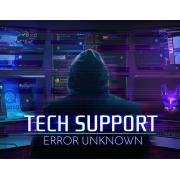 Tech Support: Error Unknown (PC)