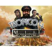 Tropico 4: Megalopolis (PC)