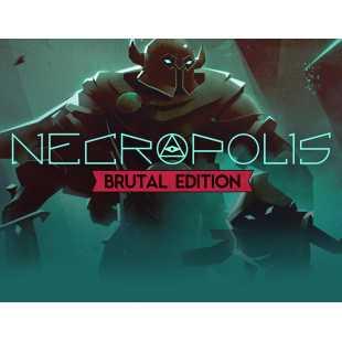 NECROPOLIS: BRUTAL EDITION (PC)
