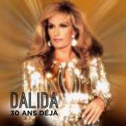Dalida - 30 Ans Deja