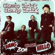 Cheap Trick - Bang Zoom Crazy...Hello