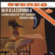 Frederick Fennell, Eastman-Rochester Pops* – Hi-Fi A La Esp...
