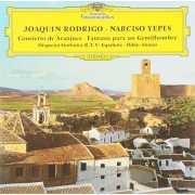 Narciso Yepes / Joaquin Rodrigo - Concierto De Aranjuez; Fan...