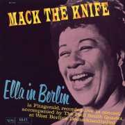 Ella Fitzgerald - Mack The Knife: Ella In Berlin