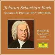 Henryk Szeryn - Bach: 6 Sonatas And Partitas For Violin Solo