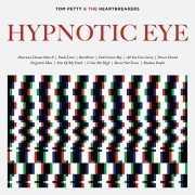 Tom Petty / The Heartbreakers / Hypnotic Eye