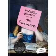 Forgotten Women: The Scientists