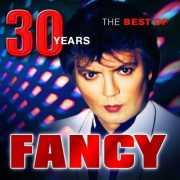 Fancy - The Best Of - 30 Years